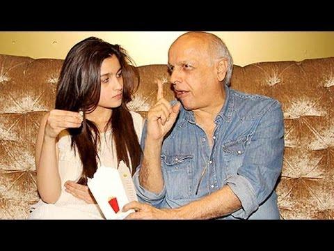 Mahesh Bhatt advices Alia Bhatt to be grounded
