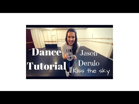 Dance tutorial - Jason Derulo - Kiss the sky - Dance Around The World