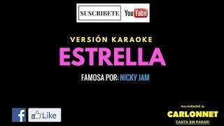 Estrella - Nicky Jam (Karaoke)