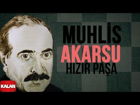 Muhlis Akarsu - Hızır Paşa - [ Ya Dost Ya Dost © 1994 Kalan Müzik ]