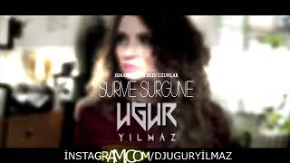 Irmak Arıcı - Sürme Sürgüne (ft. Ekin Uzunlar) (Uğur Yılmaz Remix)