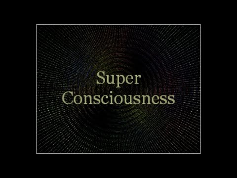 SUPER CONSCIOUSNESS SUBLIMINAL
