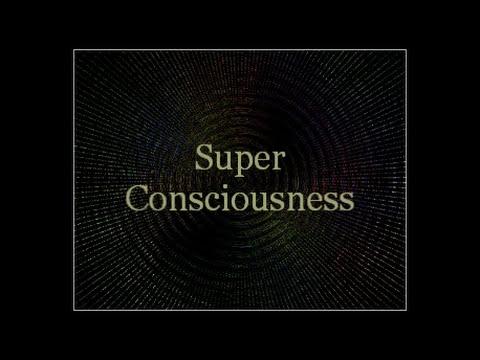 SUPER CONSCIOUSNESS SUBLIMINAL