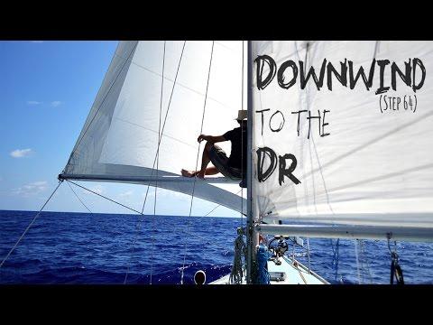"Sailing Uma: Step 64 ""Downwind to the DR"""