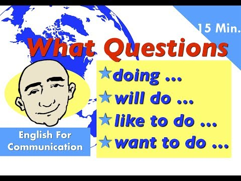 What Questions - doing, will, like, want, they | Mark Kulek - ESL