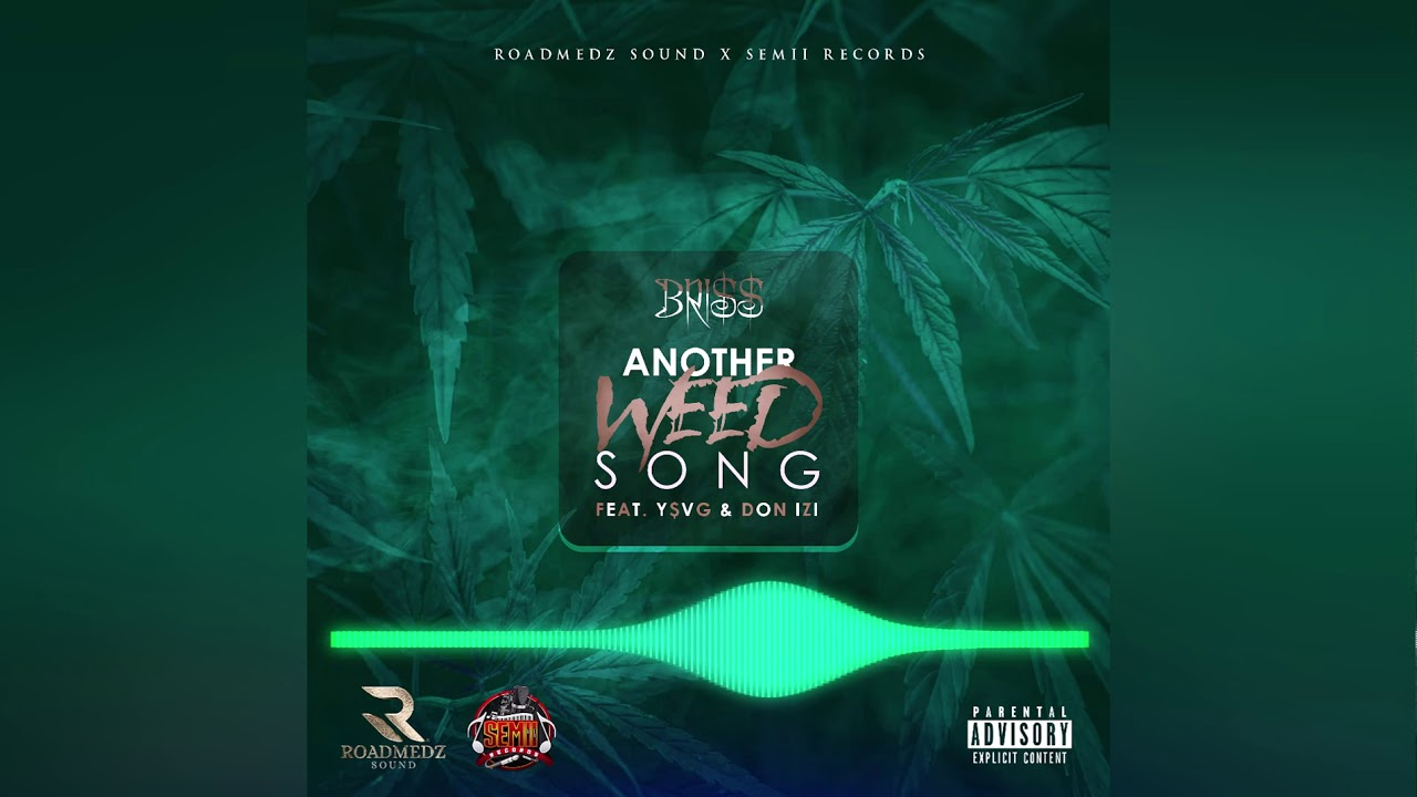 Bri$$ - Another Weed Song (Ft. Y$VG & Don Izi)