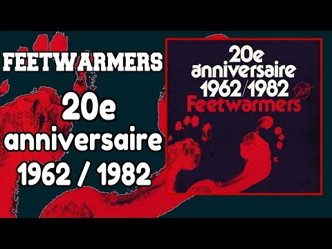 Feetwarmers - 20e anniversaire 1962 1982 [Full Album] (File under - New Orleans Jazz - Dixieland)