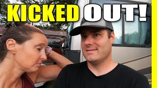 KICKED OUT OF OЏR CAMPGROUND! And You Won't Believe Why   RV Living