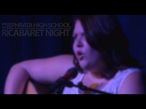 Ephrata HS Cabaret 2013 Seg1