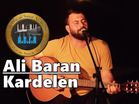 Ali Baran '' Kardelen ''