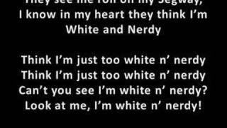 Repeat youtube video Weird Al Yankovic: White and Nerdy (with lyrics)