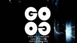 Inaya Day & Ralf GUM - Lose My Worries (Ralf GUM Main Mix) - GOGO 043