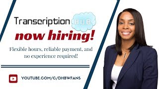 TranscriptionHub is Hiring! Flexible At Home Typing Jobs for Beginners
