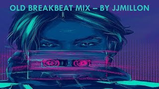 Old Breakbeat Music Mix 14. Tracklist