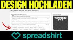 T-Shirt Business - Design auf Spreadshirt Hochladen, Beschreibung erstellen & Preis festlegen