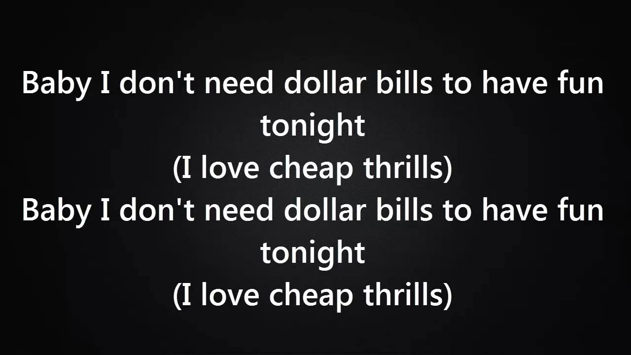 Sia - Cheap Thrills Ft  Sean Paul [Lyrics]