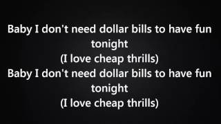 Sia - Cheap Thrills Ft. Sean Paul [Lyrics]