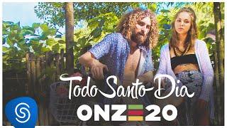 Onze:20 - Todo Santo Dia [Clipe Oficial]