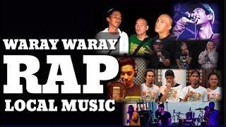 WARAY WARAY RAP HITS   LOCAL MUSIC   LOCAL RAP