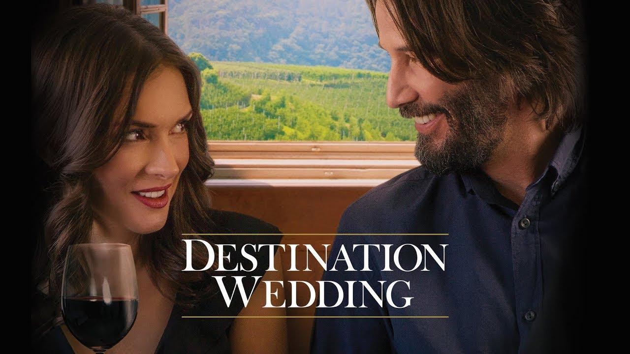 Destination Wedding - Official Trailer