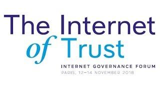 Global IGF 2018: Future of the Internet Highlights