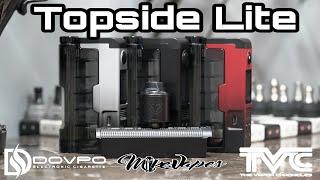 Dovpo Topside Lite & Variant RDA By TVC!