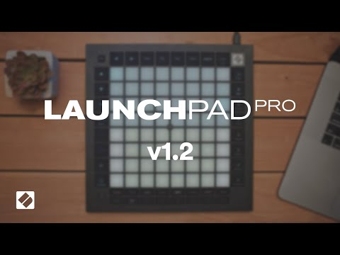 Launchpad Pro [MK3] - Version 1.2 // Novation