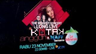 The Biggest Concert Long Live Kotak x Anggun, Malam Ini di SCTV