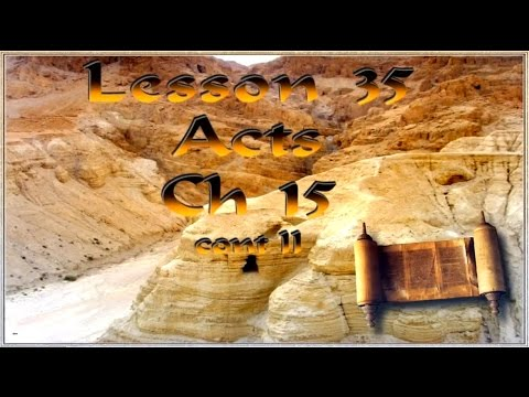 A 35 Tom Bradford's Torah Class - Acts Chapter 15 2nd cont.