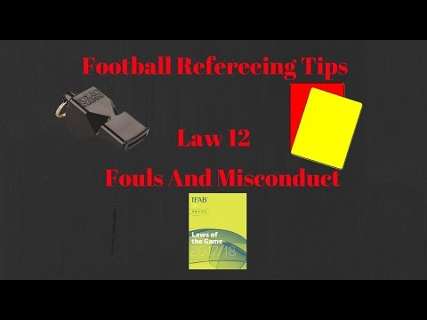 Law 12- Fouls And Misconduct | Football Refereeing | Know Your Law#1
