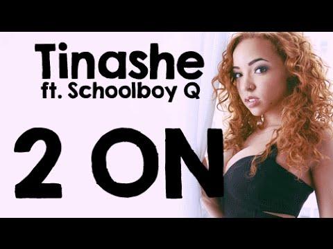Tinashe - 2 On ft. Schoolboy Q (Audio)