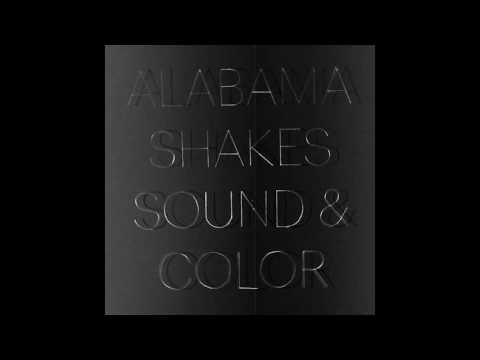 Alabama Shakes - Sound & Color [FULL ALBUM]