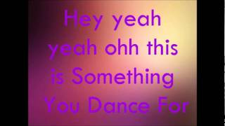 Zendaya - Something To Dance For (Shake It Up) - Lyrics