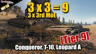 3x 3rd MoE games, Tier 9, Conqueror, T-10, Leopard Prototyp A, WORLD OF TANKS