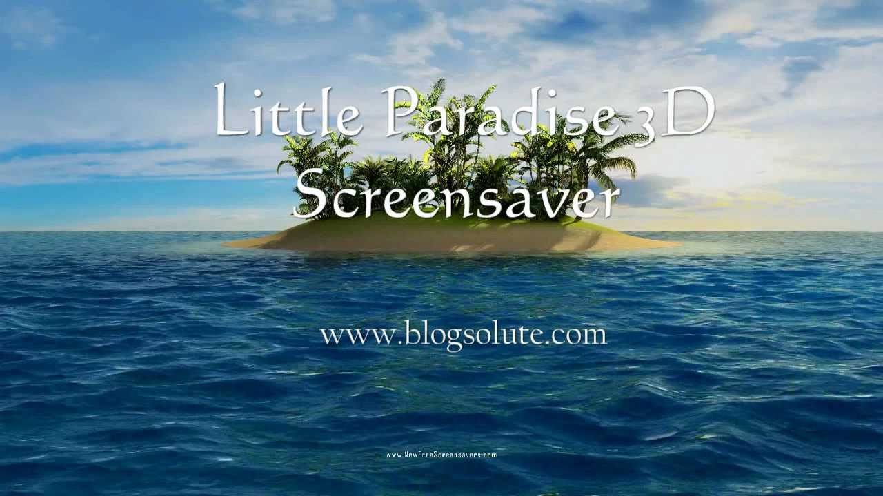 download little paradise 3d free screensaver for windows 7 - youtube