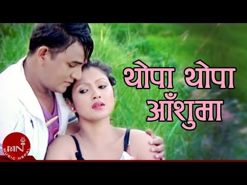 Thopa Thopa  Aanshu Ma By Ramji Khand and Tika Pun