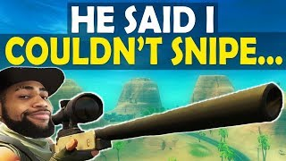 SNIPE GOD? | I HAD TO PROVE HIM WRONG | HIGH KILL FUNNY GAME - (Fortnite Battle Royale)