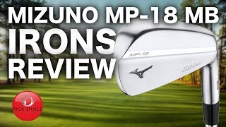 NEW MIZUNO MP-18 IRONS REVIEW - Rick Shiels