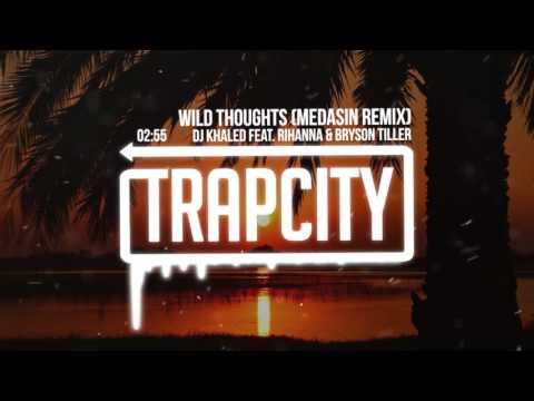 DJ Khaled - Wild Thoughts (Medasin Remix) [feat. Rihanna & Bryson Tiller] Mp3
