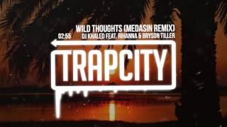 Download DJ Khaled - Wild Thoughts (Medasin Remix) [feat. Rihanna & Bryson Tiller] MP3 song and Music Video