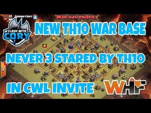 NEW TH10 WAR BASE, ANTI 3 STAR, NEVER 3 STARED BY TH10 IN CWL INVITE, WHF 2018 2019