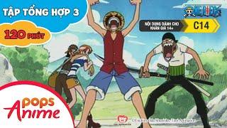 Đảo Hải Tặc Tập Tổng Hợp 3 - Luffy Và Băng Hải Tặc Mũ Rơm - Phim Hoạt Hình One Piece