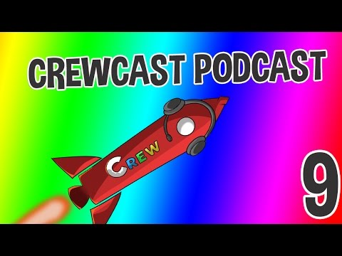 Conspiracy Theories! The CrewCast #9 (Podcast)