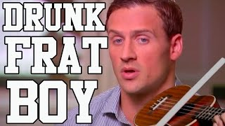 DRUNK FRAT BOY- Songify Ryan Lochte! by : schmoyoho