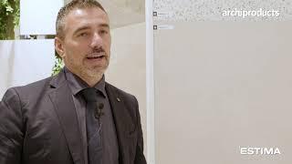 Cersaie 2021 | Estima – Massimo Pierotti presents Cosmos, Spectrum and A-Protect