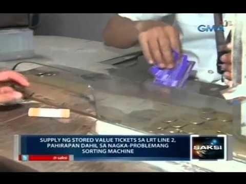 Supply ng stored value tickets sa LRT Line 2, pahirapan dahil sa nagkaproblemang sorting machine
