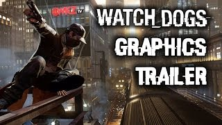 Watch Dogs Graphics Gameplay Trailer PAX East 2014 with PC Gameplay