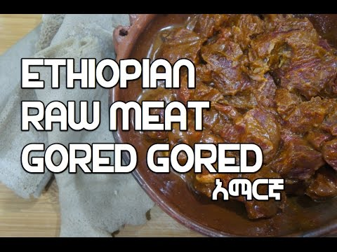 Ethiopian Raw Meat Recipe - Gored Gored አማርኛ