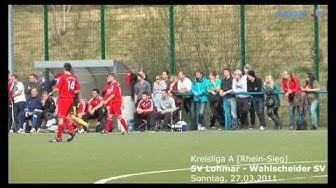 SV Lohmar - Wahlscheider SV -Kreisliga A [So. 27.03.2011]