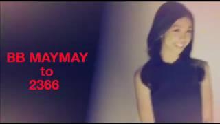 Mayward is Real - BB MAYMAY | BB EDWARD to 2366